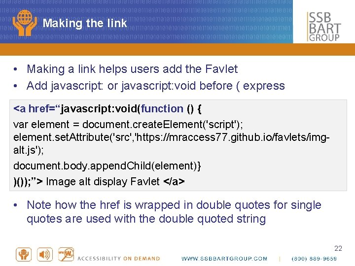Making the link • Making a link helps users add the Favlet • Add