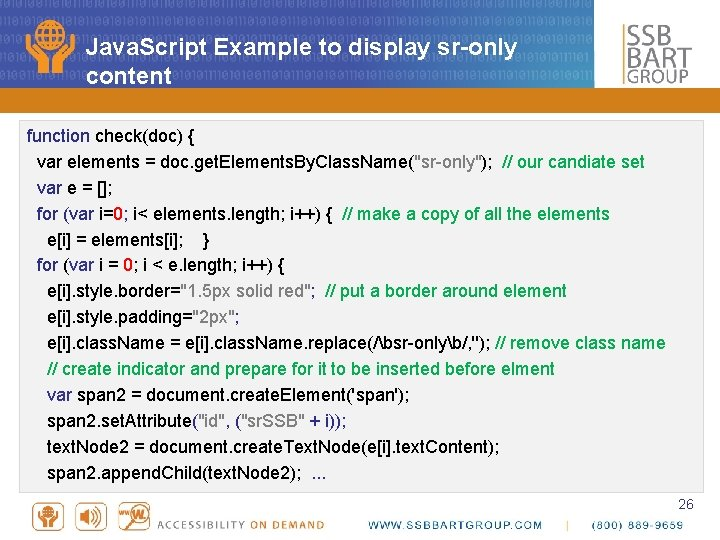 Java. Script Example to display sr-only content function check(doc) { var elements = doc.