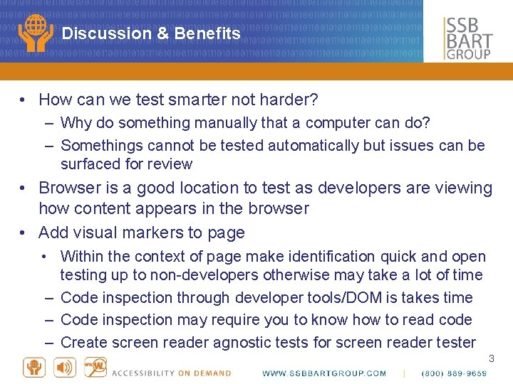 Discussion & Benefits • How can we test smarter not harder? – Why do