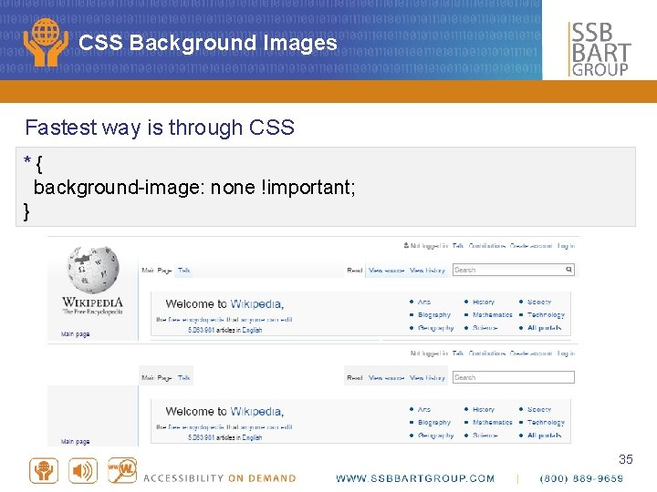 CSS Background Images Fastest way is through CSS * { background-image: none !important; }