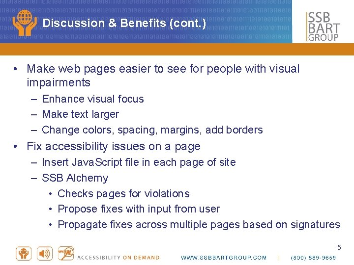 Discussion & Benefits (cont. ) • Make web pages easier to see for people
