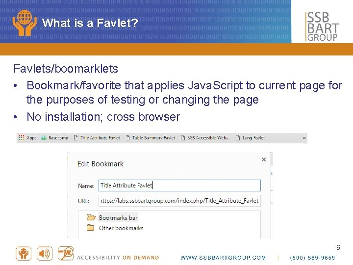 What is a Favlet? Favlets/boomarklets • Bookmark/favorite that applies Java. Script to current page
