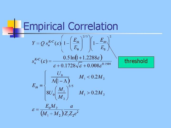 Empirical Correlation threshold