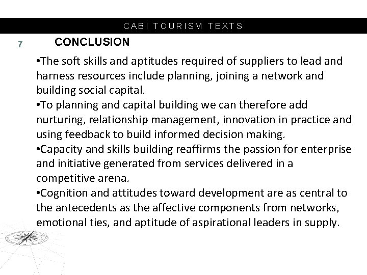 CABI TOURISM TEXTS 7 CONCLUSION • The soft skills and aptitudes required of suppliers