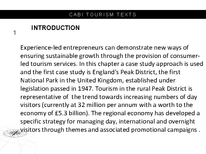 CABI TOURISM TEXTS 1 INTRODUCTION Experience-led entrepreneurs can demonstrate new ways of ensuring sustainable