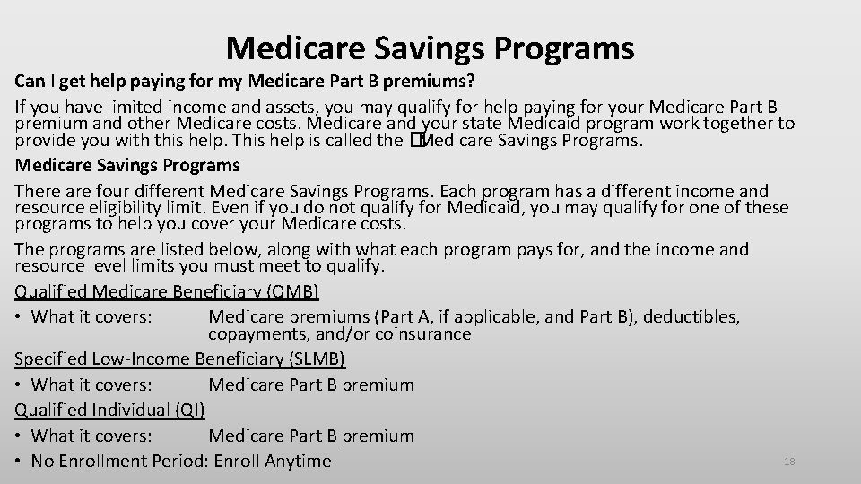 Medicare Savings Programs Can I get help paying for my Medicare Part B premiums?