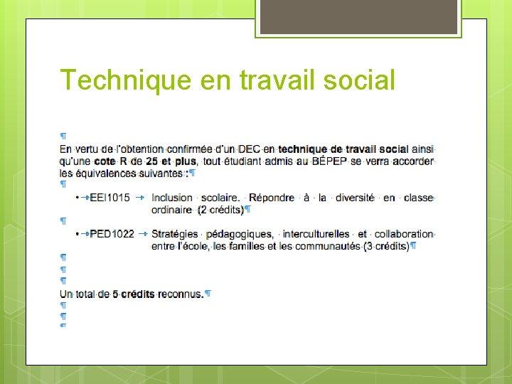Technique en travail social