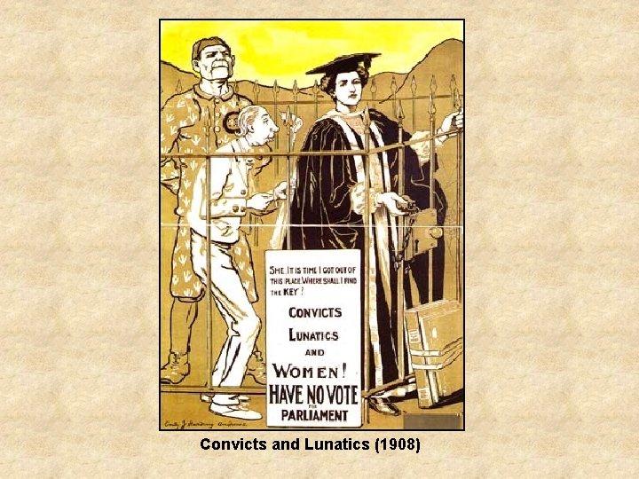 Convicts and Lunatics (1908)