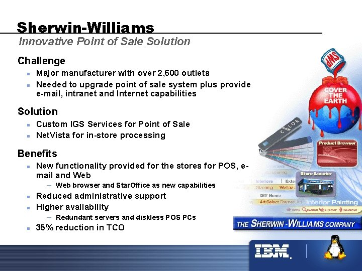 Sherwin-Williams Innovative Point of Sale Solution Challenge n n Major manufacturer with over 2,