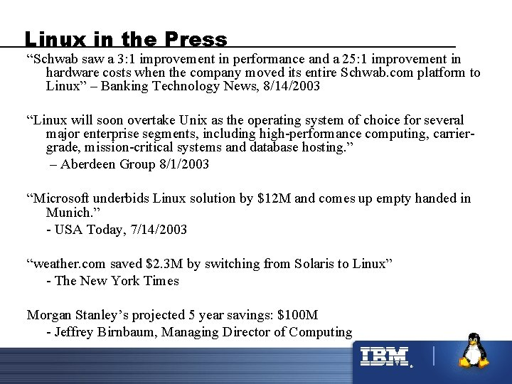 """Linux in the Press """"Schwab saw a 3: 1 improvement in performance and a"""