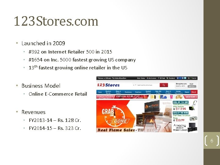 123 Stores. com • Launched in 2009 • #392 on Internet Retailer 500 in