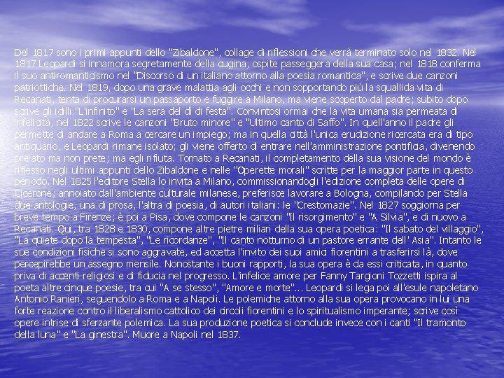 """Del 1817 sono i primi appunti dello """"Zibaldone"""", collage di riflessioni che verrà terminato"""