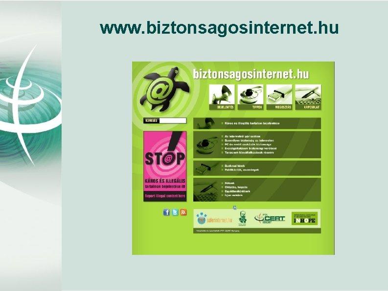 www. biztonsagosinternet. hu