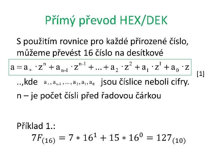 Přímý převod HEX/DEK • [1]
