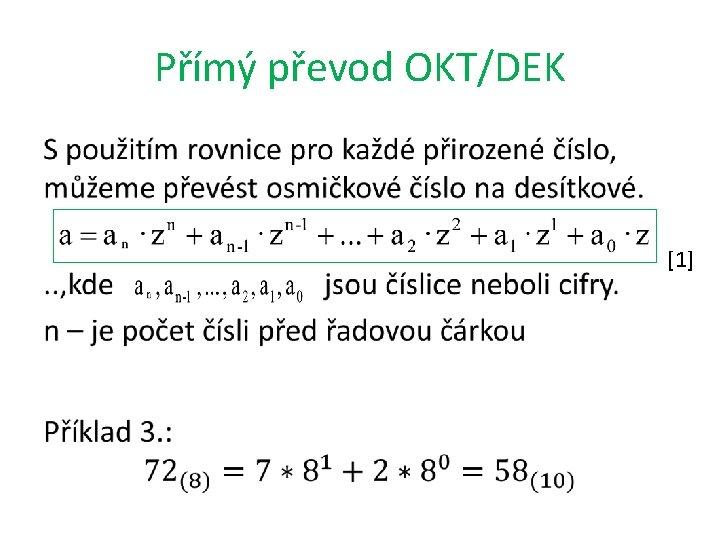 Přímý převod OKT/DEK • [1]