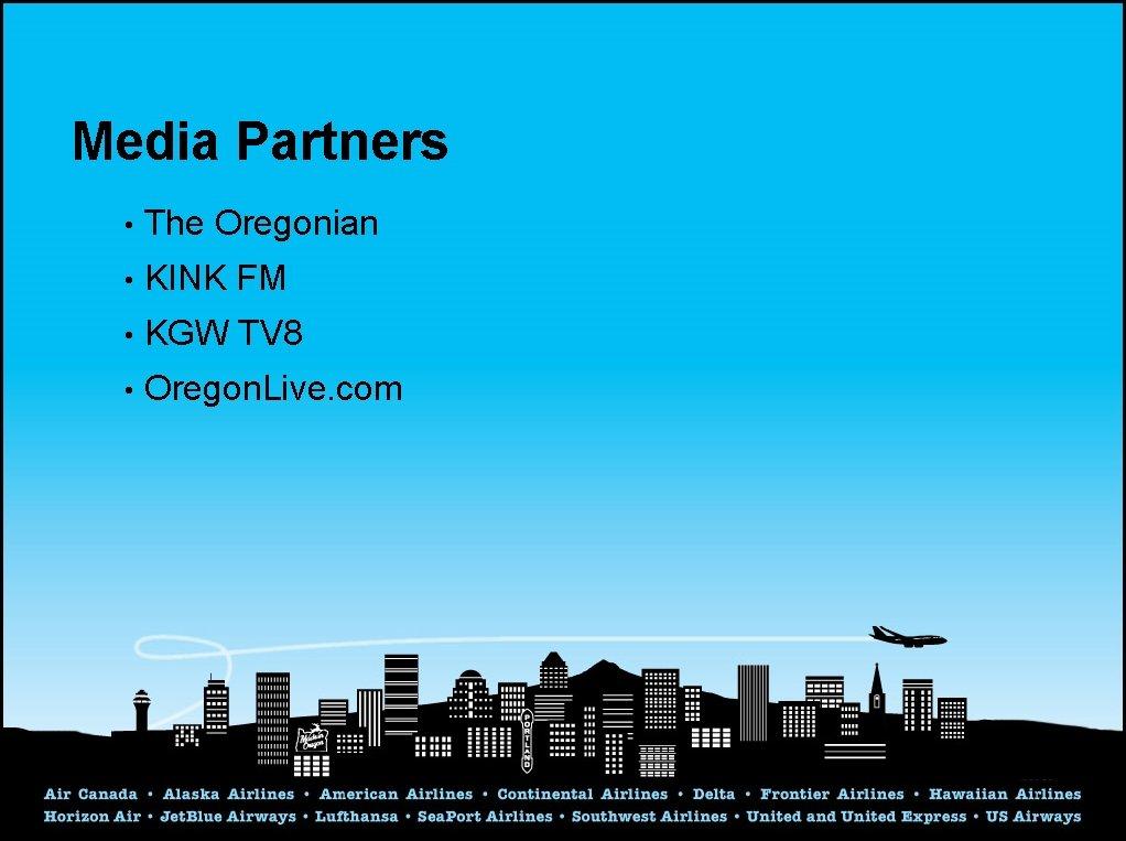 Media Partners • The Oregonian • KINK FM • KGW TV 8 • Oregon.