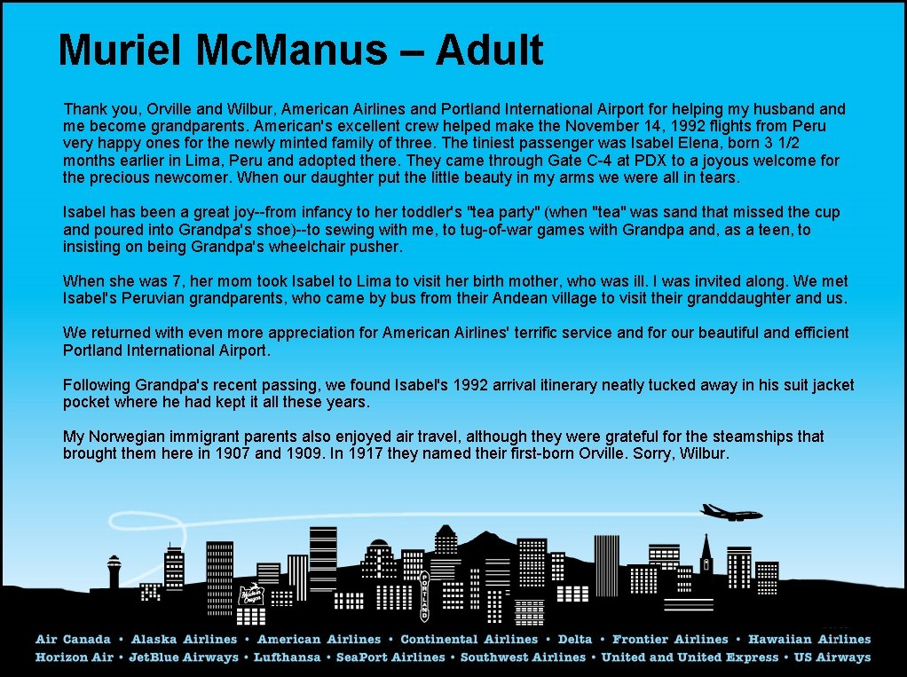 Muriel Mc. Manus – Adult Thank you, Orville and Wilbur, American Airlines and Portland