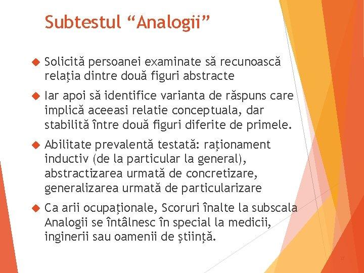 """Subtestul """"Analogii"""" Solicită persoanei examinate să recunoască relaţia dintre două figuri abstracte Iar apoi"""
