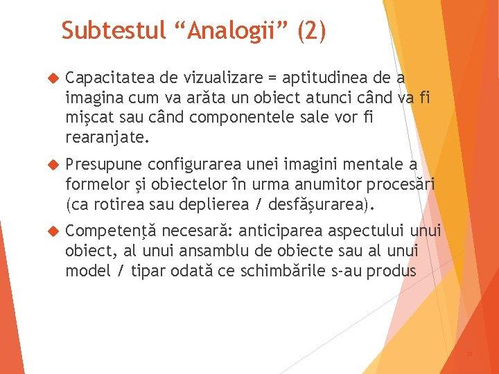 """Subtestul """"Analogii"""" (2) Capacitatea de vizualizare = aptitudinea de a imagina cum va arăta"""