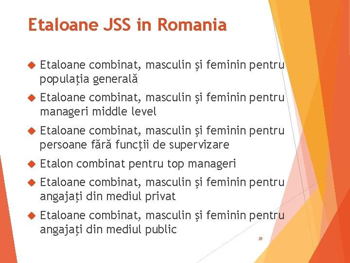 Etaloane JSS in Romania Etaloane combinat, masculin şi feminin pentru populaţia generală Etaloane combinat,