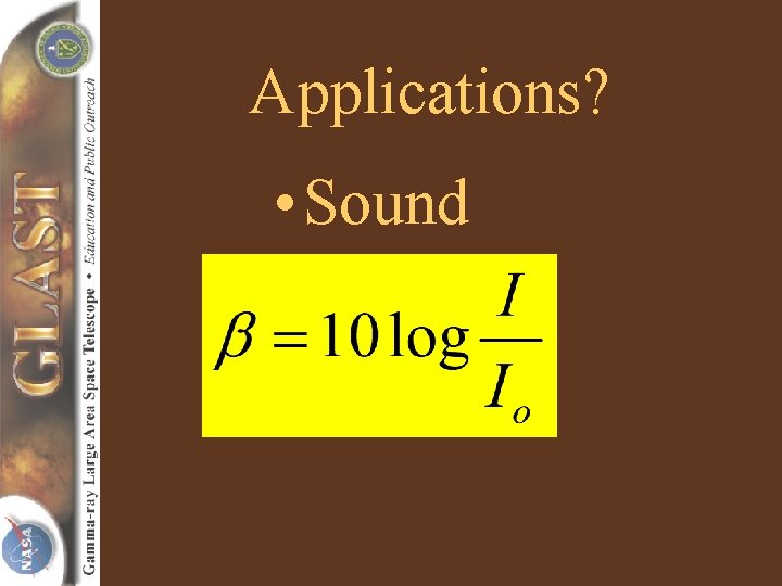 Applications? • Sound