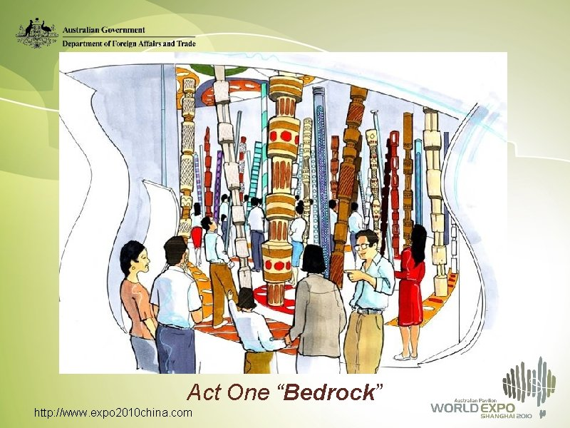 """Act One """"Bedrock"""" http: //www. expo 2010 china. com"""