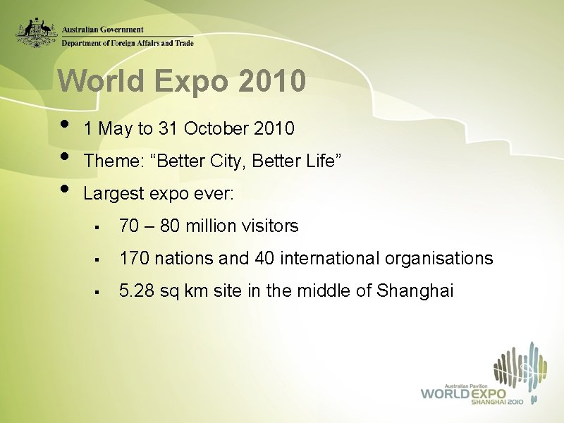 """World Expo 2010 • 1 May to 31 October 2010 • Theme: """"Better City,"""