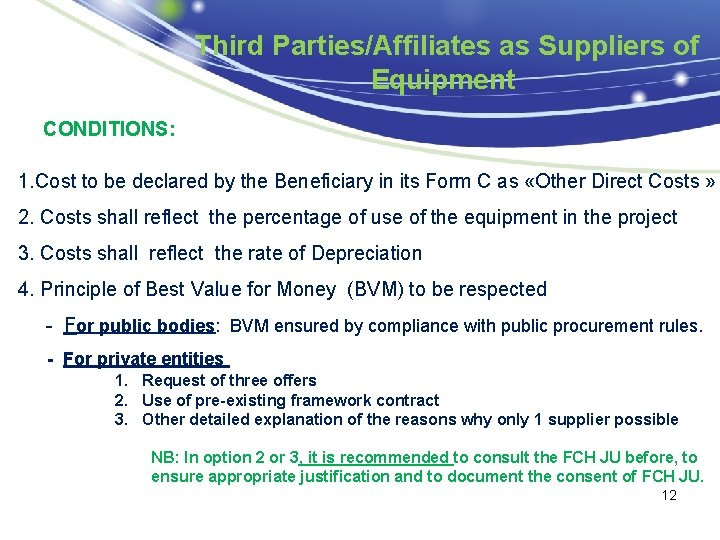 Third Parties/Affiliates as Suppliers of Equipment CONDITIONS: 1. Cost to be declared by