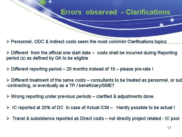 Errors observed - Clarifications Ø Personnel, ODC & indirect costs seem the most