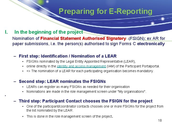 Preparing for E-Reporting I. In the beginning of the project Nomination of Financial