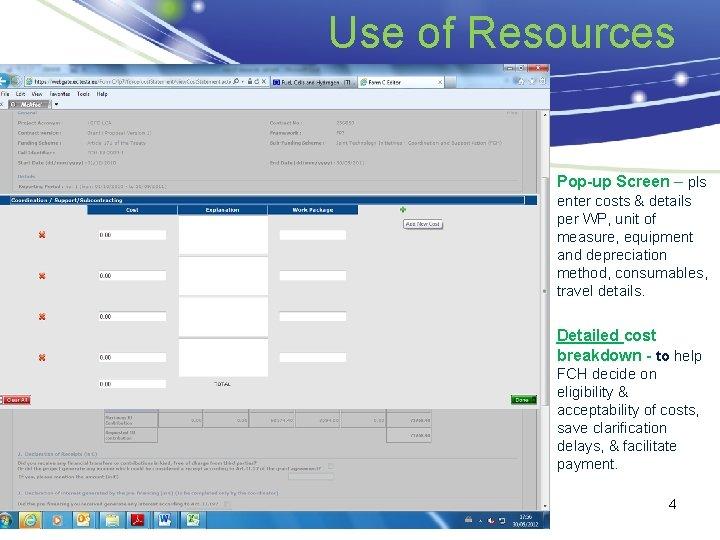 Use of Resources Pop-up Screen – pls enter costs & details per WP, unit