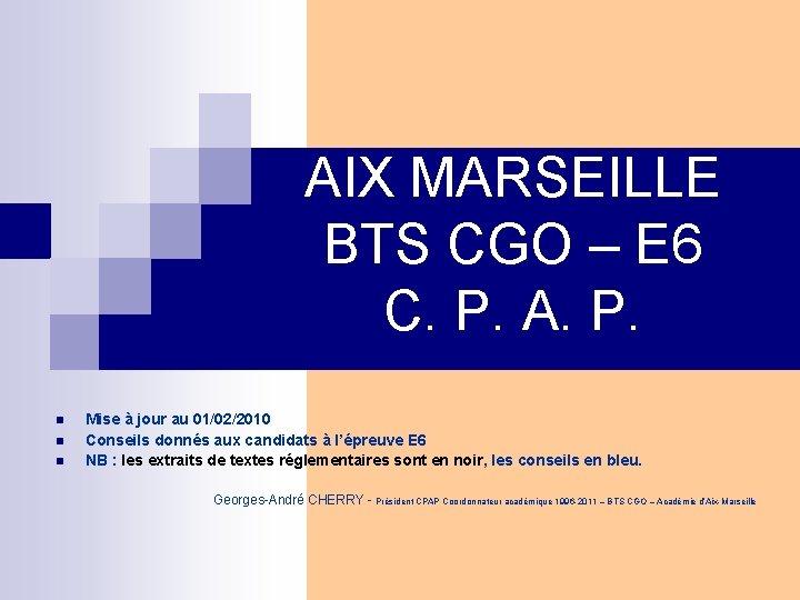 AIX MARSEILLE BTS CGO – E 6 C. P. A. P. n n n