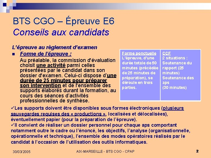 BTS CGO – Épreuve E 6 Conseils aux candidats L'épreuve au règlement d'examen n
