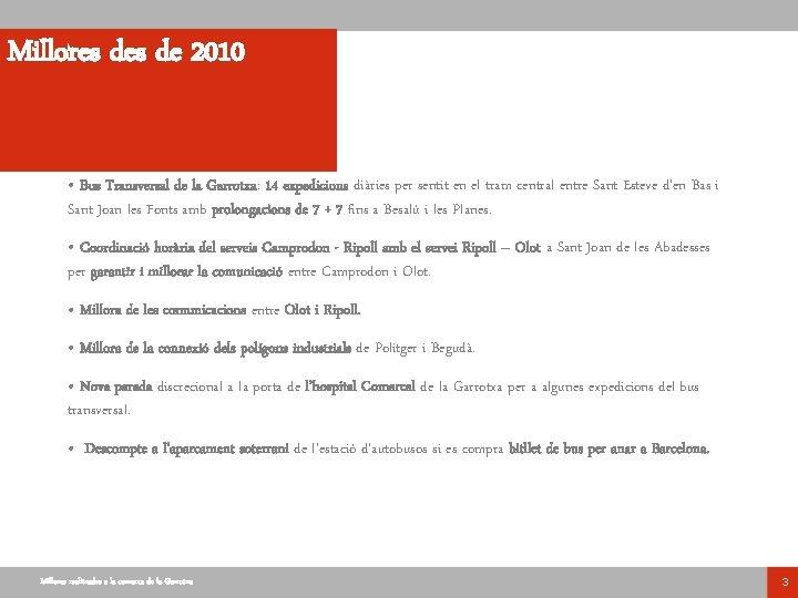 Millores de 2010 • Bus Transversal de la Garrotxa: 14 expedicions diàries per sentit