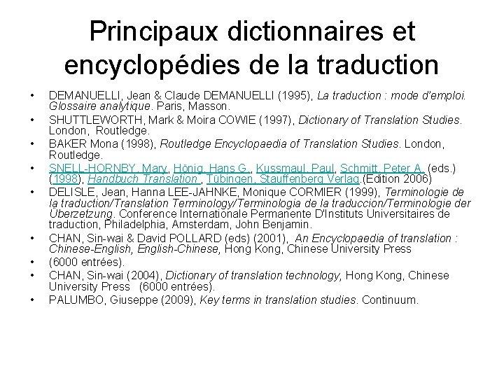 Principaux dictionnaires et encyclopédies de la traduction • • • DEMANUELLI, Jean & Claude