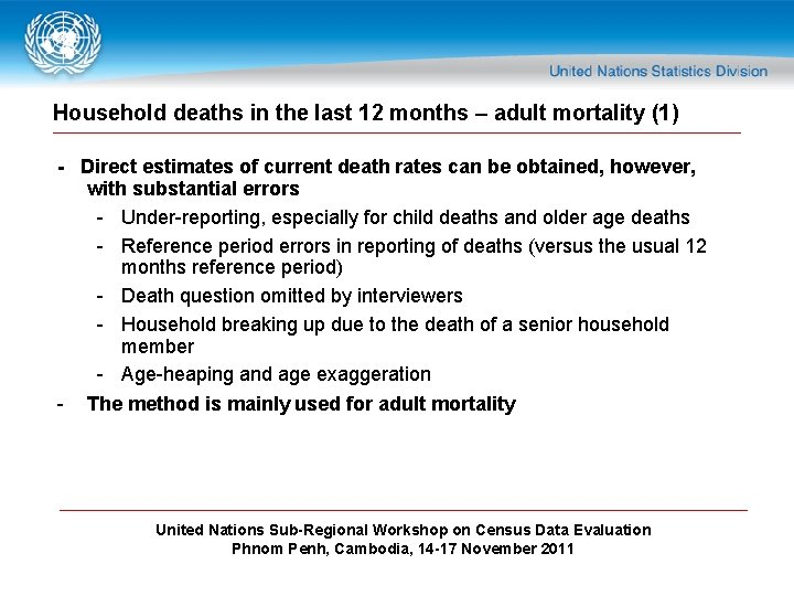 Household deaths in the last 12 months – adult mortality (1) - Direct estimates