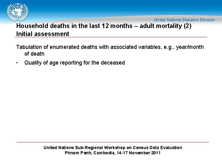 Household deaths in the last 12 months – adult mortality (2) Initial assessment Tabulation