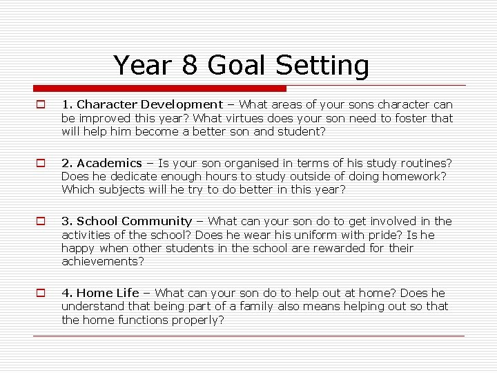 Year 8 Goal Setting o 1. Character Development – What areas of your sons