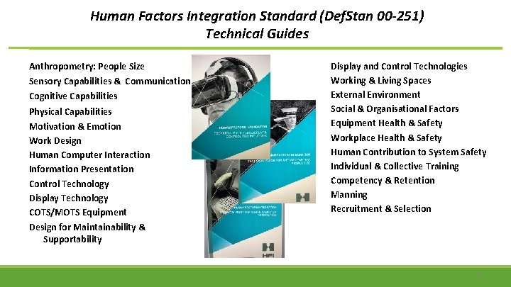 Human Factors Integration Standard (Def. Stan 00 -251) Technical Guides Anthropometry: People Size Sensory