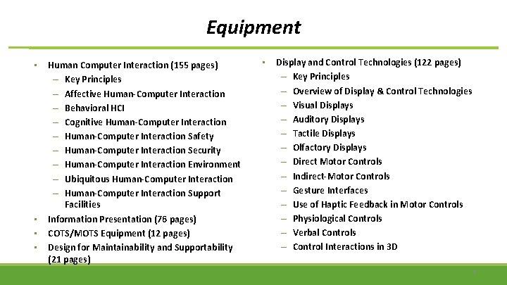 Equipment • • Human Computer Interaction (155 pages) – Key Principles – Affective Human-Computer