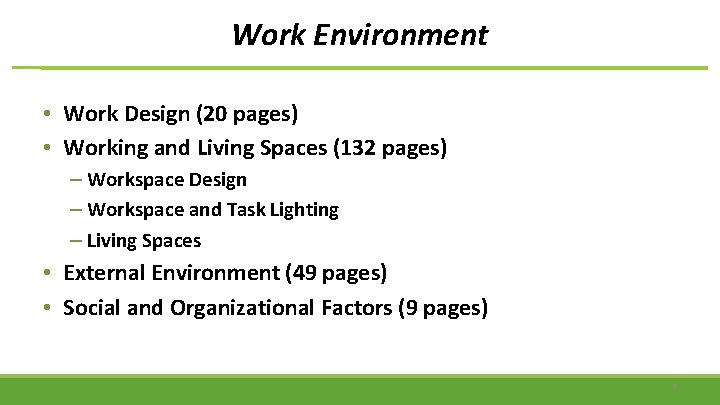 Work Environment • Work Design (20 pages) • Working and Living Spaces (132 pages)