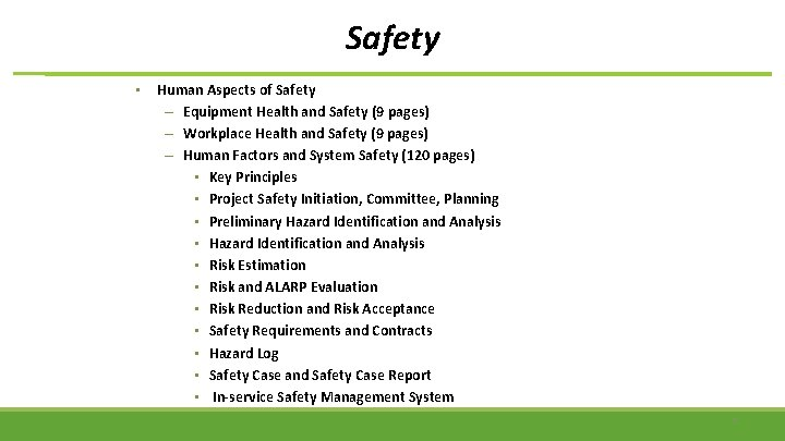 Safety • Human Aspects of Safety – Equipment Health and Safety (9 pages) –