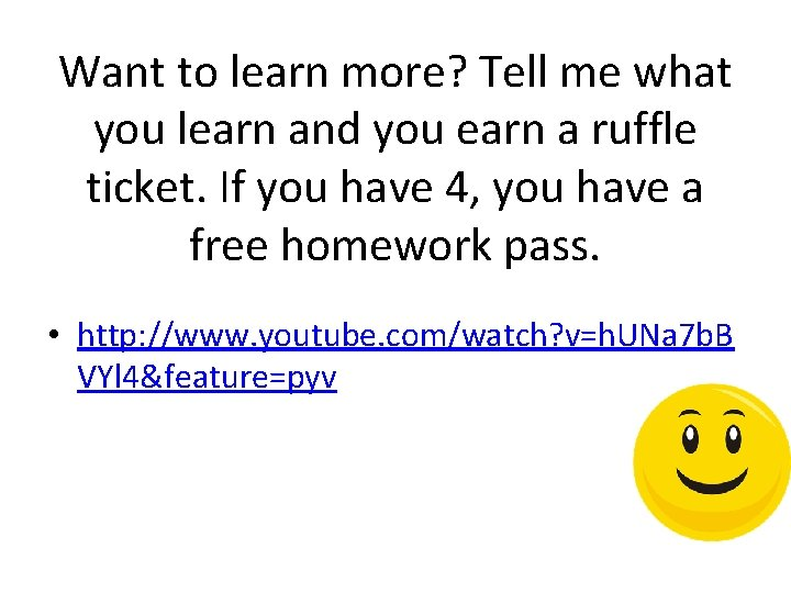 Want to learn more? Tell me what you learn and you earn a ruffle
