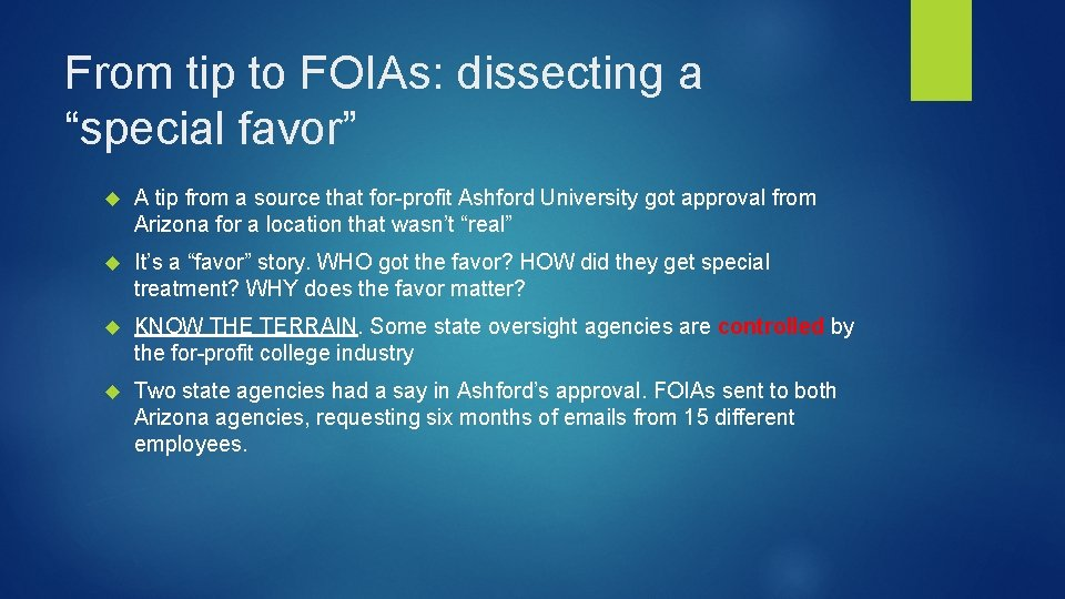 """From tip to FOIAs: dissecting a """"special favor"""" A tip from a source that"""