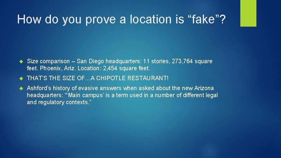"""How do you prove a location is """"fake""""? Size comparison – San Diego headquarters:"""