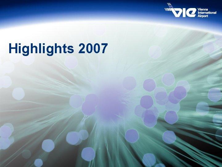Highlights 2007 3
