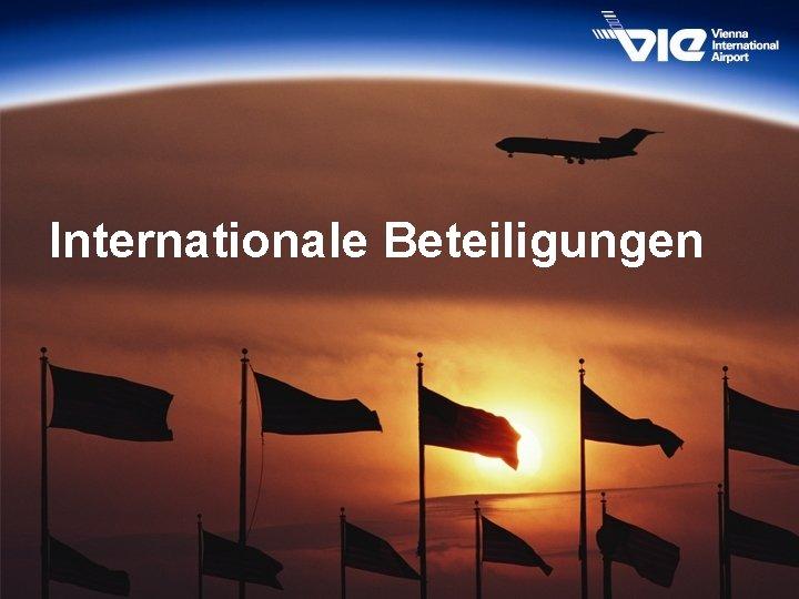 Internationale Beteiligungen 53