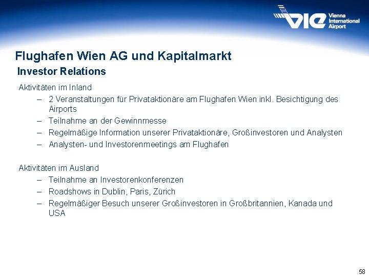 Flughafen Wien AG und Kapitalmarkt Investor Relations Aktivitäten im Inland – 2 Veranstaltungen für