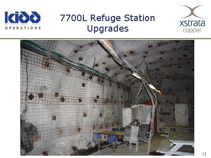 7700 L Refuge Station Upgrades 12