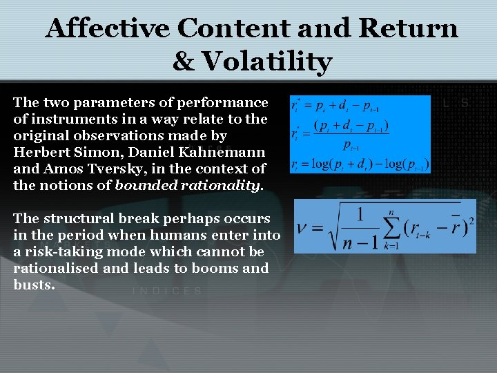 Affective Content and Return & Volatility The two parameters of performance of instruments in